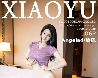 [XIAOYU语画界]2019.08.14 VOL.132 Angela小热巴[106P]