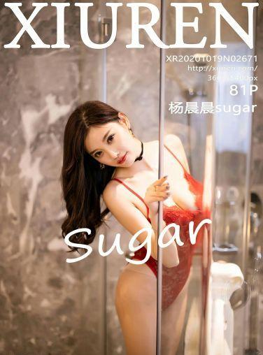 [XiuRen秀人网] 2020.10.19 No.2671 杨晨晨sugar[82P]