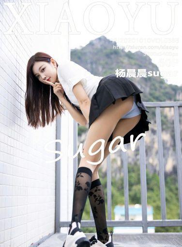 [XIAOYU语画界] 2020.10.10 No.383 杨晨晨sugar[55P]