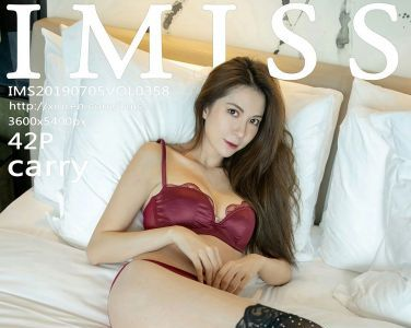 [IMISS爱蜜社]2019.07.05 VOL.358 carry[42P]