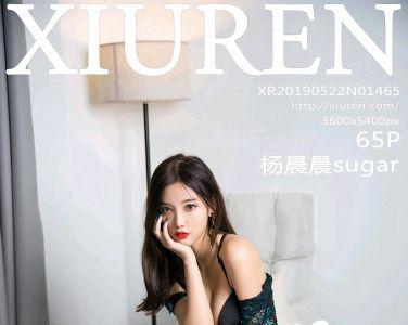 [XiuRen秀人网]2019.05.22 No.1465 杨晨晨sugar [65P]