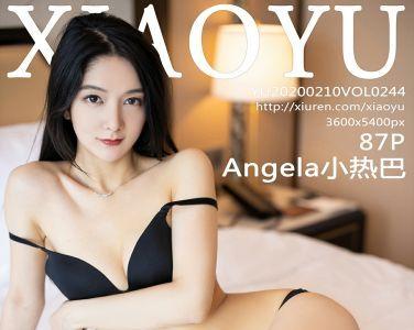 [XIAOYU语画界]2020.02.10 VOL.244 Angela小热巴[87P]