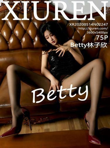 [XiuRen秀人网] 2020.05.14 No.2247 Betty林子欣[67P]