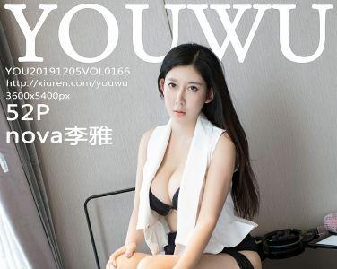 [YouWu尤物馆]2019.12.05 VOL.166 nova李雅[52P]