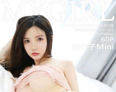 [MyGirl美媛馆]2019.08.07 VOL.378 糯美子Mini[60P]