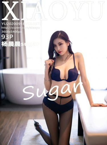 [XIAOYU语画界] 2020.09.18 No.372 杨晨晨sugar[94P]