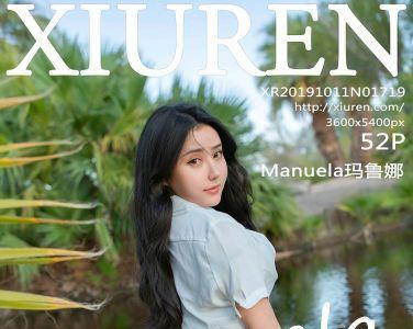 [XiuRen秀人网]2019.10.11 No.1719 Manuela玛鲁娜[52P]