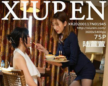 [XiuRen秀人网]2020.01.17 No.1945 陆萱萱[75P]