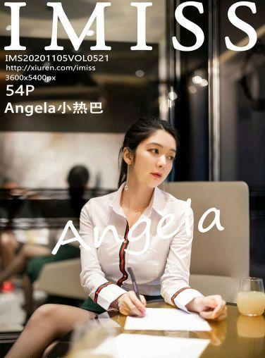 [IMISS爱蜜社] 2020.11.05 VOL.521 Angela小热巴[50P]
