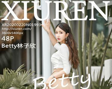 [XiuRen秀人网]2020.02.20 No.1993 Betty林子欣[48P]