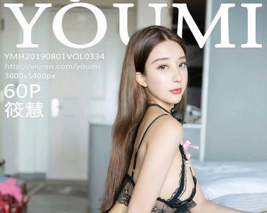 [YOUMI尤蜜荟]2019.08.01 VOL.334 筱慧[60P]