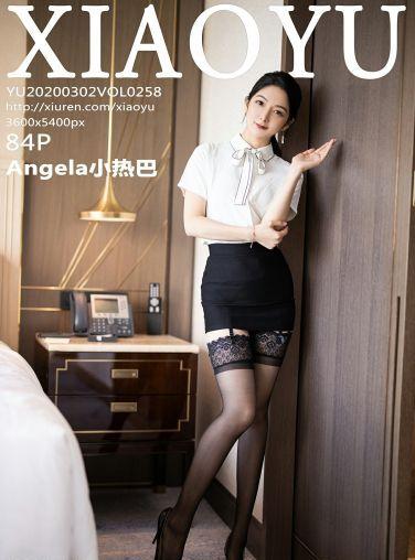 [XIAOYU语画界]2020.03.02 VOL.258 Angela小热巴[84P]