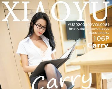[XIAOYU语画界]2020.04.02 VOL.281 Carry[106P]