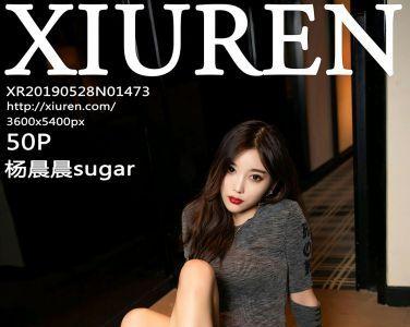 [XiuRen秀人网]2019.05.28 No.1473 杨晨晨sugar [50P]