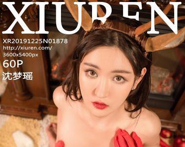 [XiuRen秀人网]2019.12.25 No.1878 沈梦瑶[60P]